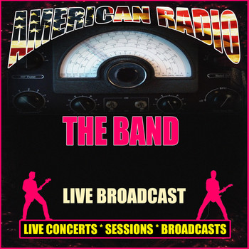 The Band - Live Broadcast (Live)