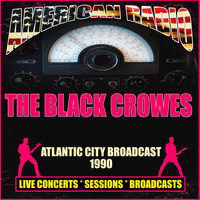 The Black Crowes - Atlantic City Broadcast 1990 (Live)