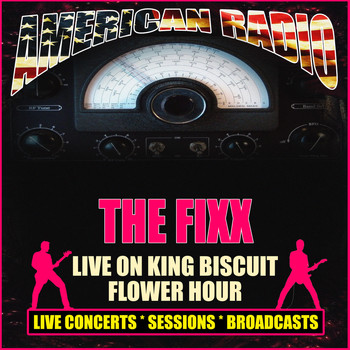 The Fixx - Live on King Biscuit Flower Hour (Live)