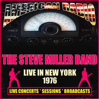 The Steve Miller Band - Live in New York 1976 (Live)