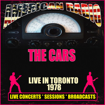 The Cars - Live in Toronto 1978 (Live)