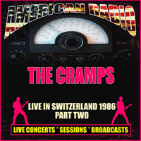 The Cramps - Live in Switzerland 1986 - Part Two (Live)