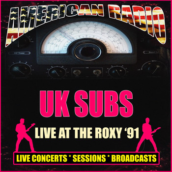 UK Subs - Live At The Roxy '91 (Live)