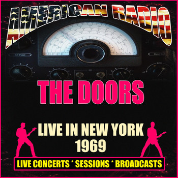 The Doors - Live in New York 1969 (Live)