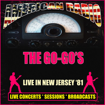 The Go-Go's - Live in New Jersey '81 (Live)
