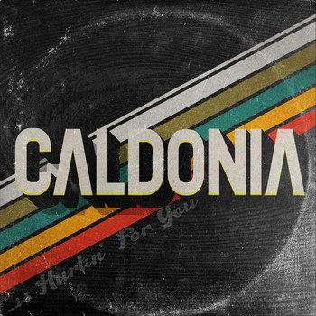 Caldonia - ...Is Hurtin' for You
