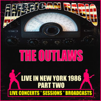 The Outlaws - Live in New York 1986 - Part Two (Live)