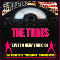 The Tubes - Live in New York '81 (Live)