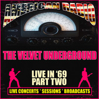 The Velvet Underground - Live in '69 - Part Two (Live)