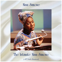 Nina Simone - The Intimate Nina Simone (Remastered 2019)