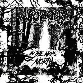 NOBODY - In the Arms of North