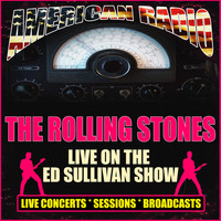 The Rolling Stones - Live On The Ed Sullivan Show (Live)