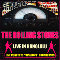 The Rolling Stones - Live In Honolulu (Live)