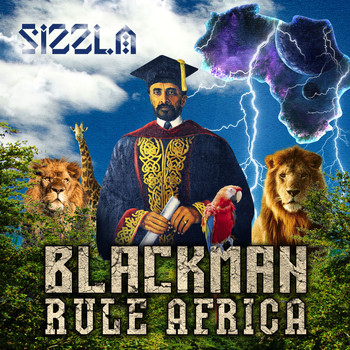 Sizzla - Black Man Rule Africa