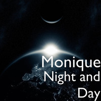 Monique - Night and Day (Explicit)