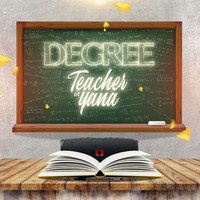 Degree - Teacher Of Yana   (Explicit)