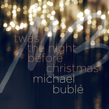 Michael Bublé - 'Twas the Night Before Christmas