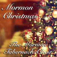 The Mormon Tabernacle Choir - Mormon Christmas