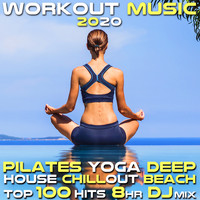 Workout Electronica - Workout Music 2020 Pilates Yoga Deep House Chill out 100 Hits 8 Hr DJ Mix