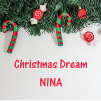 Nina - Christmas Dream