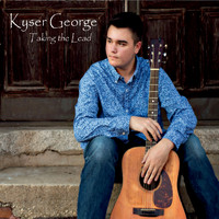 Kyser George - Taking the Lead
