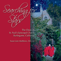Choir of St Paul's Burlingame & Susan Jane Matthews - Searching for Stars (Explicit)