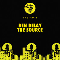 Ben Delay - The Source