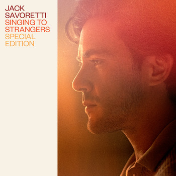 JACK SAVORETTI - Singing to Strangers (Special Edition)