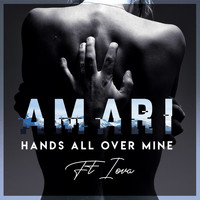 Amari - Hands All over Mine