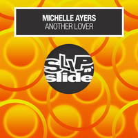 Michelle Ayers - Another Lover