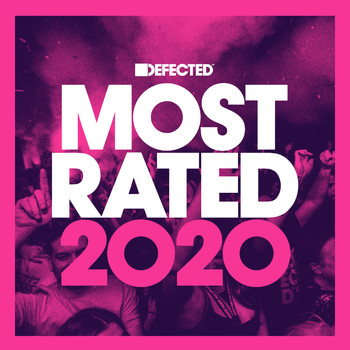 Various Artists - Defected Presents Most Rated 2020 (Explicit)