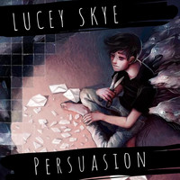 Lucey Skye - Persuasion