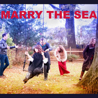 Marry the Sea - Marry the Sea