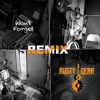 Rusty Gear - Won't Forget (Remix)