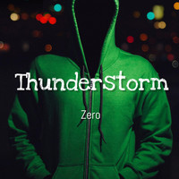 Zero - Thunderstorm (with EDM Saves My Life)  (Explicit)