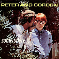 Peter & Gordon - Somewhere
