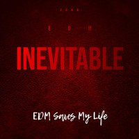 Zero - Inevitable (with EDM Saves My Life)  (Explicit)