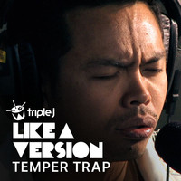 The Temper Trap - Don't Fight It (triple j Like A Version)