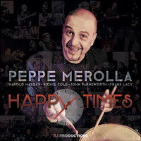 Peppe Merolla - Happy Times
