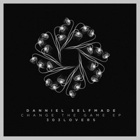 Danniel selfmade - Change the Game