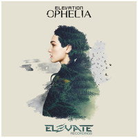 Elevation - Ophelia