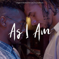 As I AM - As I Am (Original Score [Explicit])