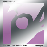 Orson Welsh - Disco Killer