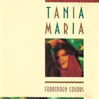Tania Maria - Forbidden Colors