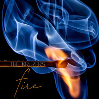 The Kruzers - Fire