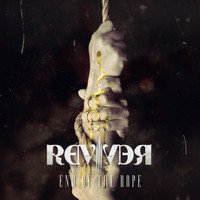 Reviver - End of the Rope