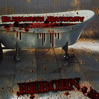 Black Heart Blisters - Elizabeth Bathory Reborn (Explicit)