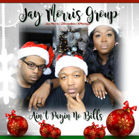 Jay Morris Group - Ain't Payin No Bills