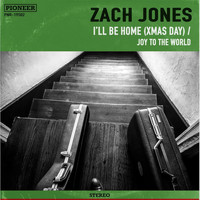Zach Jones - I'll Be Home (Xmas Day) / Joy to the World