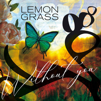 Lemongrass - Without You